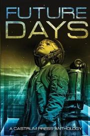Future Days by Christopher G Nuttall
