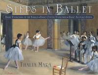 Steps in Ballet by Thalia Mara