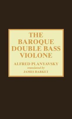 The Baroque Double Bass Violone by Alfred Planyavsky image