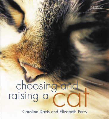 Choosing and Raising a Cat by Caroline Davis image