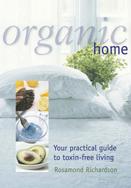 Organic Home by Rosamond Richardson-Gerson image