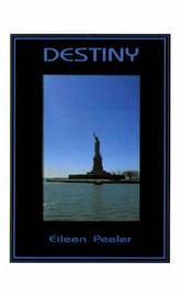 Destiny by Eileen Peeler