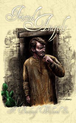 Friend of Angels by F. Burleigh Willard Sr.