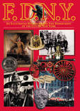 F.D.N.Y.: An Illustrated History of the Fire Department of the City of New York by Andrew Coe (The International Tennis Federation, Roehampton)