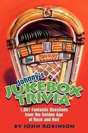 Johnny's Jukebox Trivia by John Robinson image