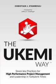 The Ukemi Way by Christian J Stambouli