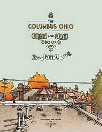 The Columbus Ohio Coloring and Activity Book Part II by Katie Barron