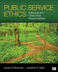 Public Service Ethics by James S Bowman