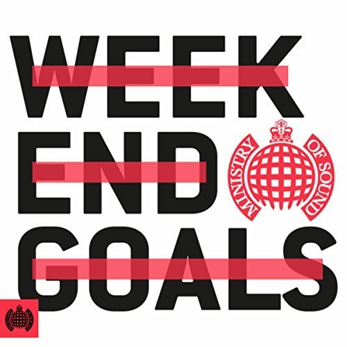 Ministry Of Sound - Weekend Goals by Ministry Of Sound image
