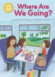 Reading Champion: Where Are We Going? by Elizabeth Dale