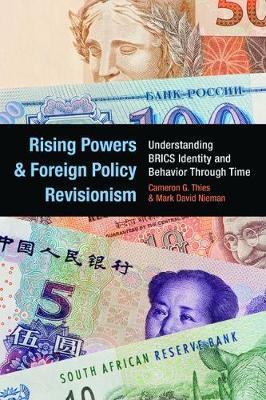 Rising Powers and Foreign Policy Revisionism by Cameron G. Thies image