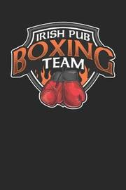 Irish Pub Boxing Team by Sports & Hobbies Printing