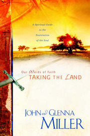 Taking the Land by John Miller