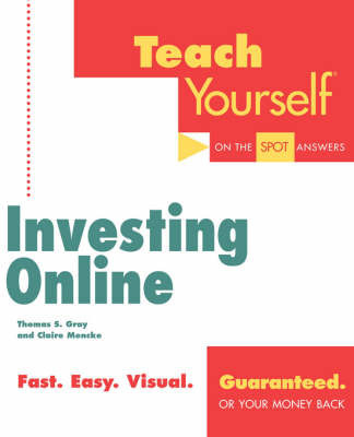 Teach Yourself Investing Online by Thomas S. Gray