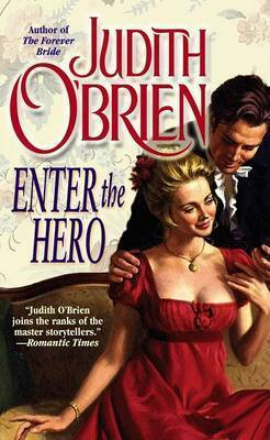 Enter the Hero by Obrien Judith