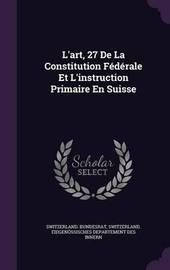 L'Art, 27 de La Constitution Federale Et L'Instruction Primaire En Suisse image
