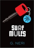 Surf Mules by Greg Neri