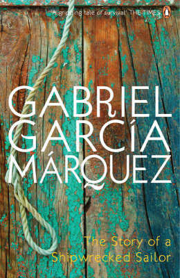 The Story of a Shipwrecked Sailor by Gabriel Garcia Marquez image