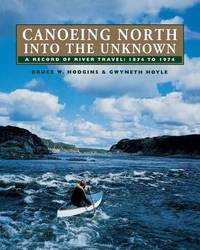 Canoeing North Into the Unknown by Bruce W. Hodgins image
