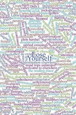 Lose Yourself by K B Carle