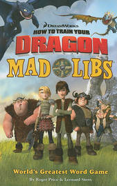 How to Train Your Dragon: Mad Libs by Roger Price (University of Wales, Aberystwyth) image