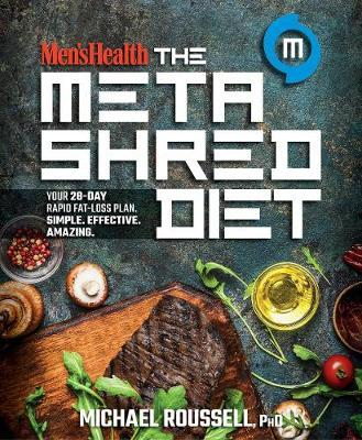 Men's Health the MetaShred Diet by Michael Roussell image