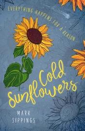 Cold Sunflowers by Mark Sippings