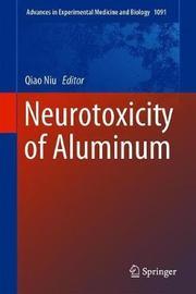 Neurotoxicity of Aluminum