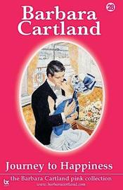 Journey to Happiness by Barbara Cartland image