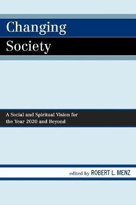 Changing Society by Robert L. Menz