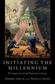 Initiating the Millennium by Robert Collis