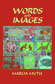 Words and Images (Softcover) by Marcia Muth image