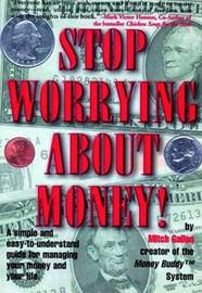Stop Worrying About Money by Mitch Gallon image