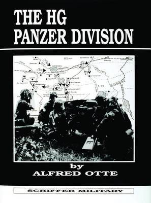 The HG Panzer Division by Alfred Otte