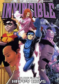 Invincible Volume 11: Happy Days by Robert Kirkman