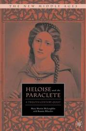 Heloise and the Paraclete by Mary Martin McLaughlin