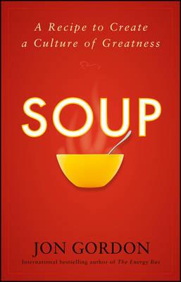 Soup by Jon Gordon