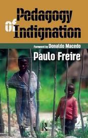 Pedagogy of Indignation by Paulo Freire