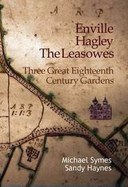 Enville, Hagley and the Leasowes by Michael Symes
