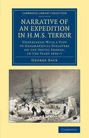 Narrative of an Expedition in HMS Terror by George Back