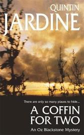 A Coffin for Two (Oz Blackstone series, Book 2) by Quintin Jardine