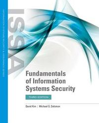 Fundamentals Of Information Systems Security by Michael G Solomon