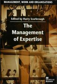 The Management of Expertise by Harry Scarbrough image