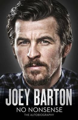 No Nonsense by Joey Barton