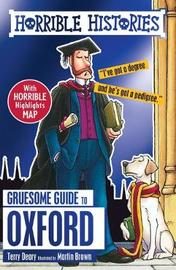 Gruesome Guide to Oxford by Terry Deary