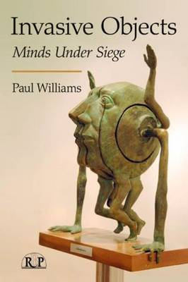 Invasive Objects by Paul Williams