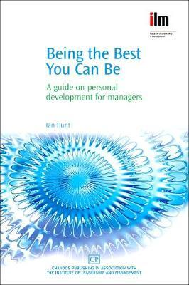 Being the Best You Can Be by Ian Hunt
