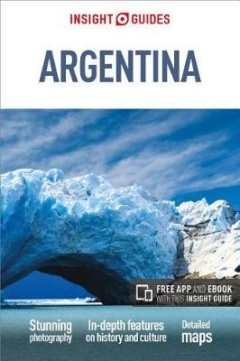 Insight Guides Argentina by Insight Guides