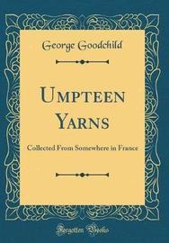 Umpteen Yarns by George Goodchild image