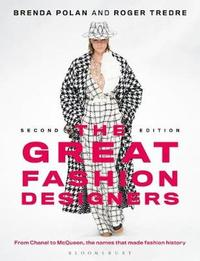 The Great Fashion Designers by Brenda Polan
